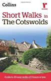Short walks in the Cotswolds (Collins Rambler's Guides:) ( 2010 ) Paperback