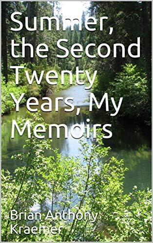 Summer, the Second Twenty Years, My Memoirs (English Edition)