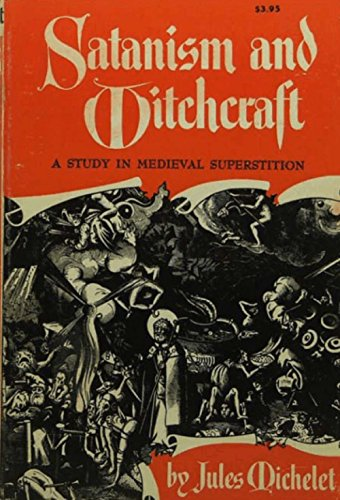 Satanism and Witchcraft (English Edition)
