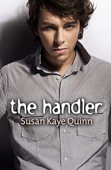 The Handler (Mindjack Origins #2) (English Edition) par [Quinn, Susan Kaye]