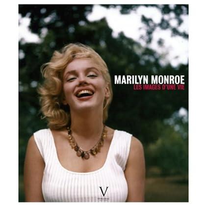 Marilyn Monroe, les images d'une vie