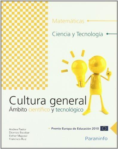 Cultura general. Ámbito científico y tecnológico
