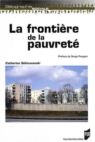 La frontière de la pauvreté par Catherine Sélimanovski