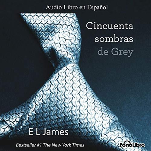 Cincuenta Sombras de Grey [Fifty Shades of Grey] (50 Las Grey Sombras De)