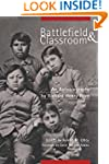 Battlefield and Classroom: Four Decad...