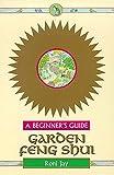 Garden Feng Shui - A Beginner's Guide