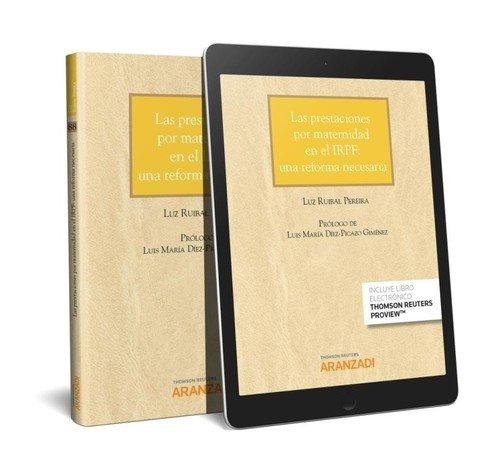 Las prestaciones por maternidad en el IRPF: una reforma necesaria (Papel + e-book) (Cuadernos - Jurisprudencia Tributaria) por Luz Ruibal Pereira