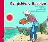 Der goldene Karpfen: Turkmenisches Märchen