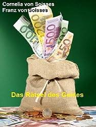 Das Rätsel des Geldes (Soisses)