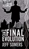 The Final Evolution (Avery Cates 5)