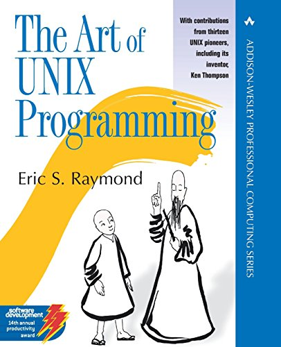 The Art of UNIX Programming (Addison-Wesley Professional Computing Series)