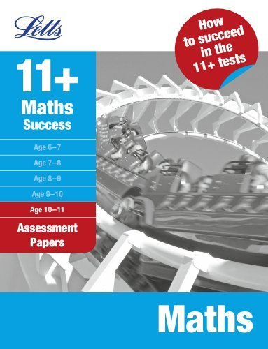 Maths Age 9-10: Assessment Papers (Letts 11+ Success) by VARIOUS (2009) Paperback