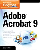How to Do Everything: Adobe Acrobat 9 (How to Do Everything)