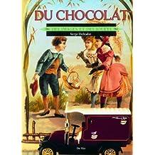 Du chocolat. Des images et des jouets