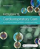 #9: Hough's Cardiorespiratory Care: an evidence-based, problem-solving approach, 5e