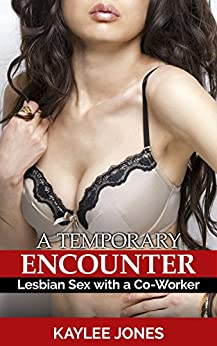 Descargar La Libreria Torrent A Temporary Encounter: Lesbian Sex with a Co-Worker PDF Gratis 2019