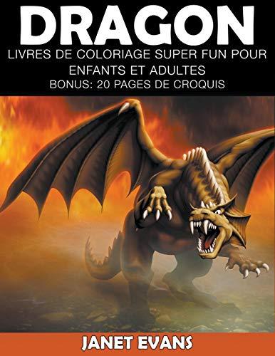Coloriage Pour Adultesbonus20 Et Pages De DragonLivres Super Croquis Fun Enfants sQrxtdhC