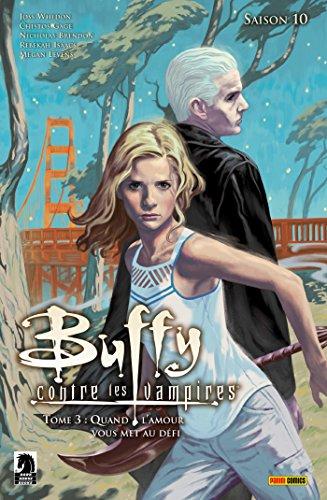 Buffy contre les vampires Saison 10 T03 : Quand l'amour vous met au défi par Collectif