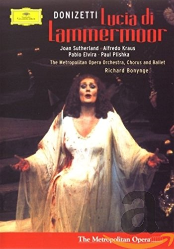 Donizetti - Lucia Di Lammermoor ...
