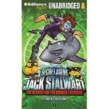 Secret Agent Jack Stalwart: Book 2: The Search for the Sunken Treasure: Australia by Elizabeth Singer Hunt (2011-02-20)