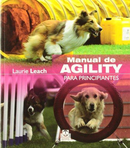 MANUAL DE AGILITY PARA PRINCIPIANTES (Color) (Animales de Compañía) por Laurie Leach