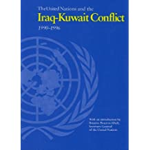 The United Nations and the Iraq-Kuwait Conflict (United Nations Blue Book)