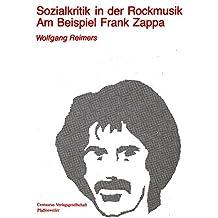 Sozialkritik in der Rockmusik am Beispiel Frank Zappa
