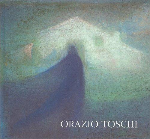 Orazio Toschi. 1887-1972