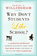 [(Why Don't Students Like School?: A Cognitive Scientist Answers Questions About How the Mind Works and What It Means for the Classroom)] [ By (author) Daniel T. Willingham ] [April, 2010] Paperback