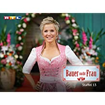 Bauer sucht Frau (Staffel 13)