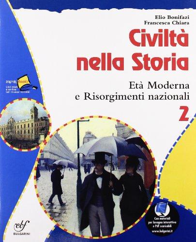 Civiltà nella storia. Per la Scuola media: 2