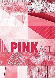 Pink Art (Wandkalender 2018 DIN A3 hoch): Pink als einheitliche Basis zwölf faszinierender Kunstwerke, überzeugend in diesem Kalender vereint. (Monatskalender, 14 Seiten ) (CALVENDO Kunst)