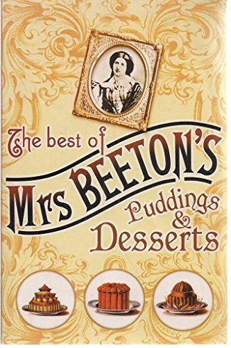 the-best-of-mrs-beetons-puddings-desserts