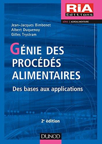 Génie des procédés alimentaires - 2e éd. - Des bases aux applications par Gilles Trystram