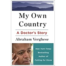 My Own Country: A Doctor's Story of a Town and its People in the Age of AIDS (English Edition)