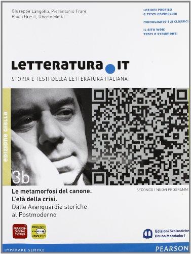 Letteratura.it. Vol. 3B. Ediz. gialla. Con espansione online. Per le Scuole superiori