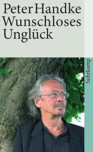 Buchseite und Rezensionen zu 'Wunschloses Unglück: Erzählung (suhrkamp taschenbuch)' von Peter Handke