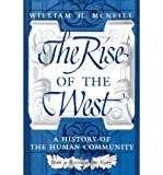 [(The Rise of the West: A History of the Human Community)] [Author: William H. McNeill] published on (January, 1992)