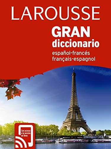 Gran Dicc. Español Francés / Francés Español (Larousse - Lengua Francesa - Diccionarios Generales)