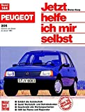 Peugeot 205 (B+D, ab 83) (Jetzt helfe ich mir selbst, Band 144)
