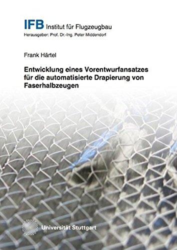 entwicklung-eines-vorentwurfansatzes-fur-die-automatisierte-drapierung-von-faserhalbzeugen-luftfahrt