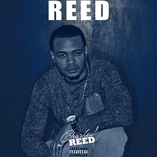 Reed [Explicit] -