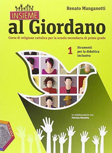 Insieme al Giordano. Strumenti per la didattica inclusiva. Per la Scuola media: 1