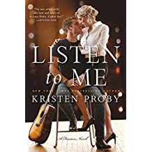 Listen To Me: A Fusion Novel by Kristen Proby (2016-04-12)
