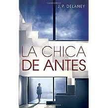 La chica de antes: Spanish-language ed of The Girl Before