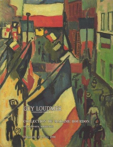 Collection de Madame Bourdon et  divers amateurs composant la vente des importants tableaux modernes. Dimanche 25 mars 1990. Commissaire-priseur : Matre Guy Loudmer.