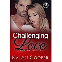 Challenging Love: Katlin & Alex Novella 3.5 (Black Swan series Book 6)