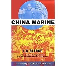 China Marine by E. B. Sledge (2002-05-10)