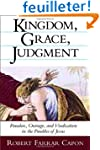 Kingdom, Grace, Judgment: Paradox, Ou...