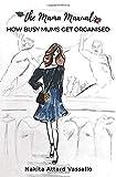 the Mama Manual - How busy mums get organised - Nakita Attard Vassallo